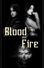 Blood And Fire by KarolineValente
