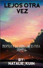 Lejos otra vez by NATALIE_kUiN