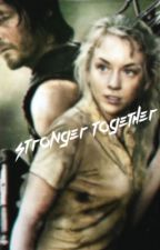 Stronger Together: Bethyl (COMPLETE!) by CelesteLosey