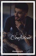Self Confident// Zayn Malik by teensbruhh