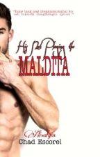 His NOT Playing the MALDITA (BOOK2) by Alisahjin