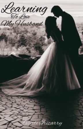 Learning To Love My Husband by milantic