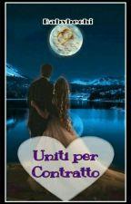 Uniti per Contratto  by babybechi