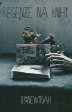 Recenze na knihy |OTEVŘENO| by Newtriah