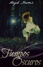 Tiempos oscuros by MajidHarms