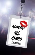 Access All Areas #Wattys2017 #EWA2017 by misslittleDHP