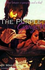 The Purple Gangster (Slow Updates) by mimi45961