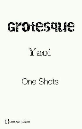 Grotesque Yaoi One Shots (Seme Male Reader x Various) - Ronald