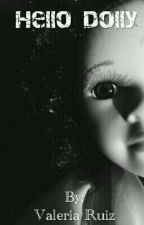 Hello Dolly by VBear94