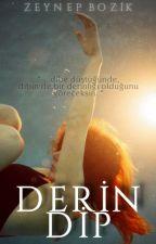 Derin Dip by ZeynepBozik