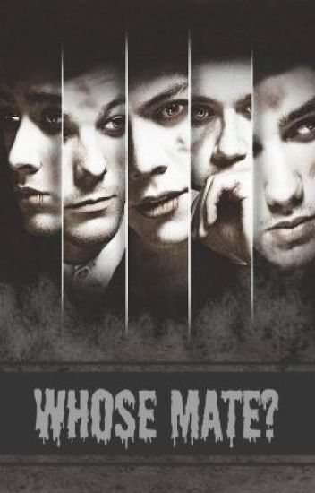 Whose Mate? || One Direction Vampire