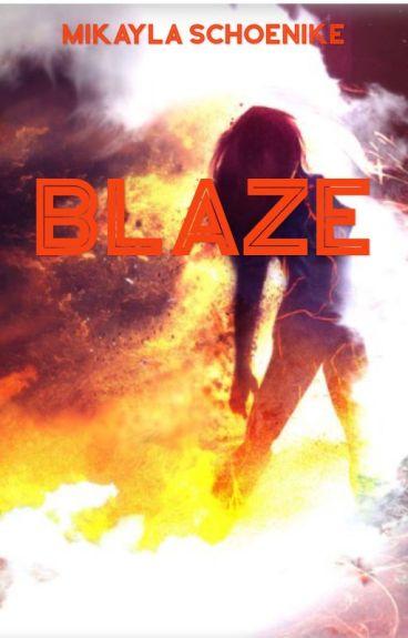 Blaze by Mikayla8253