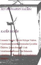 SEN RÜZGARSIN GALİBA by Kadir5091