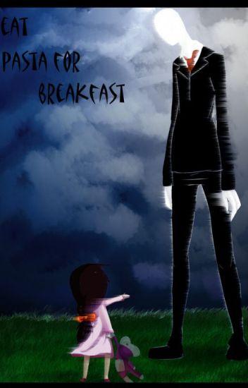I eat pasta for breakfast eyeless jack x reader - WinterKnight22