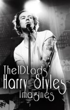 Harry Styles Imagines/Blurbs by The1DLads