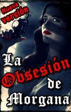 La Obsesión de Morgana by NadiaColella