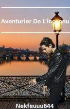 Aventurier De L'inconnu [NEKFEU] by Nekfeuuu644