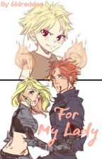 For My Lady, (NaLu) by 666reddog