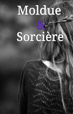 Moldue & Sorcière  by Gexnex