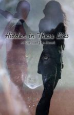 Hidden in These Lies (A Werewolf's Heart)  by TeenWriterForever