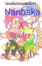 Nanbaka X Reader One shots by UnoDatSexyMofo11