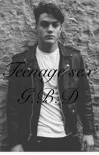 Teenage sex //Grayson Dolan by Chloedolan245
