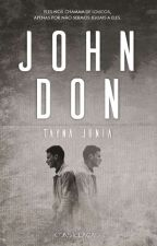 John Don by TaynaJunia