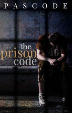 The Prison Code //COMING SOON\\ by Pascode