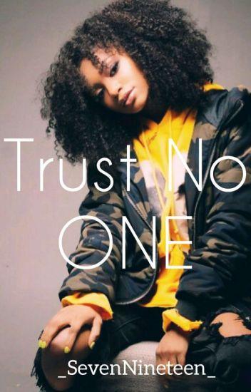 •Trust No ONE• |H. I. T. M|