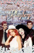 Suamiku Adalah Playboy (Change title again) by adlinkirana