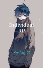 Individual RP {Closed} by Silverfang_77