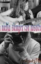 4. La Niebla Siempre Con Nosotros. by Lucky4Now