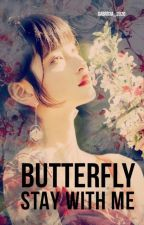 Butterfly - Stay With Me 》JJk by gabricia_2020