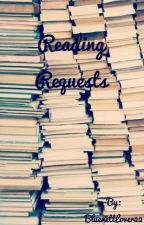 Reading requests [CLOSED] by BluenettLover22