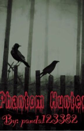 Phantom Hunters by Panda123382