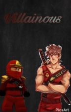 Villainous (Lego Ninjafo Fanfic) (ON HOLD) by CoolWolfMaster