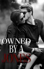Owned By A Jones by AwssamiGalaxy