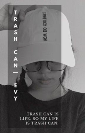 Trash Can | me by shonendan