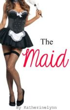 The Maid by KatherineLynn