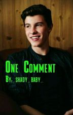 One Comment *SHAWN MENDES FANFICTION* by _shady_baby_