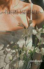 Perfume escarlata ~ZouisM. by xAnTylerx