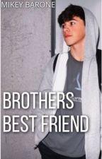 Mikey Barone : Brothers Best Friend by _gizzyy