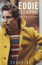 Eddie Redmayne ~ oneshots by saucy_af