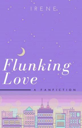 Flunking Love by baeruni