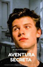 Aventura Secreta (Shawn Mendes). by muffincanadian