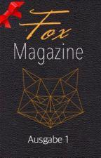 Fox Magazine [Ausgabe 1] by Foxmagazine