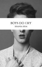 Boys Do Cry by Shadriella