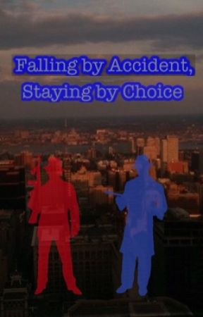 Falling Accidentally,  Staying by Choice by Rogersbestgirl
