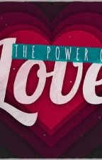 The power of love ✔️ by Itz_Priya