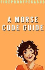 A Morse Code Guide by sentimentall